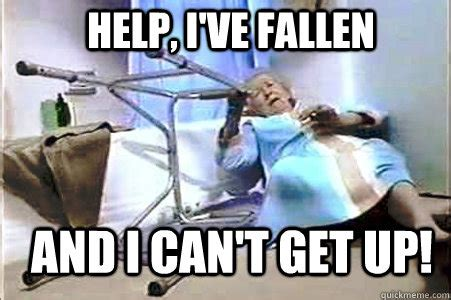 Help I Ve Fallen And I Cant Get Up Meme - life alert lady memes quickmeme