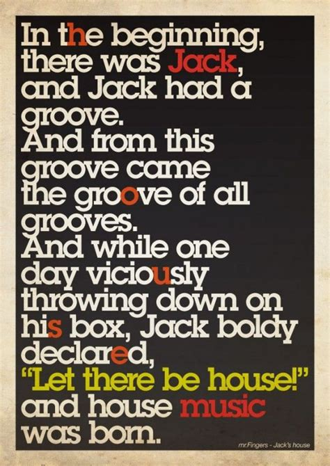 house music quotes 78 best images about house music quotes on pinterest creative posters now it and