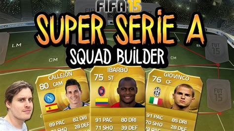 op serie a squad builder fifa 15 ultimate team