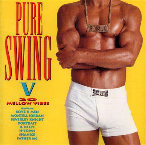 pure swing 2 pure swing vol 5 rnb newjack