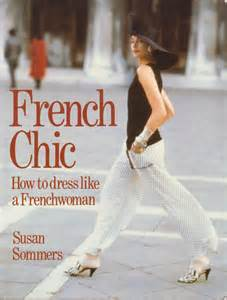 french chic the origin of my french wardrobe fascination