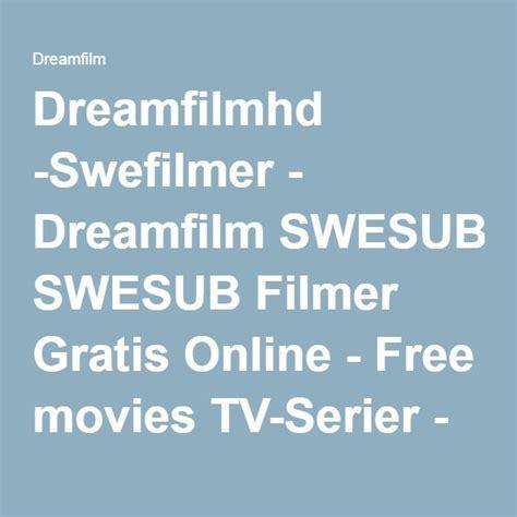 se gratis filmer online mid90s dreamfilmhd swefilmer dreamfilm swesub filmer gratis