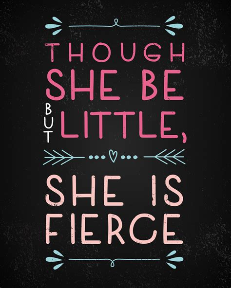 The Fierce by Small But Fierce Quotes Quotesgram