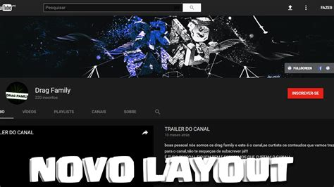 o layout do youtube mudou como usar o novo layout do youtube 2017 youtube