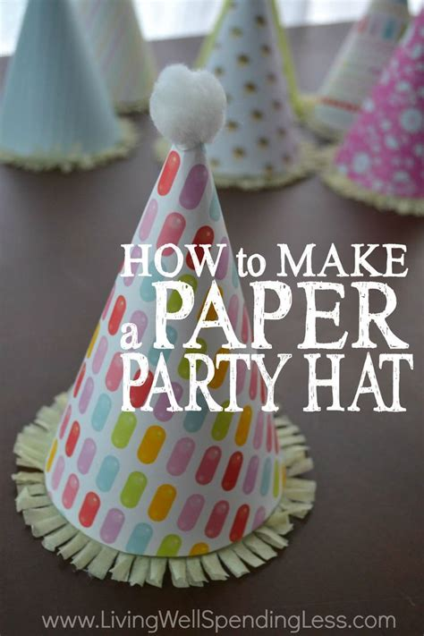 How To Make Hat Using Paper - how to make a paper hat birthday ideas