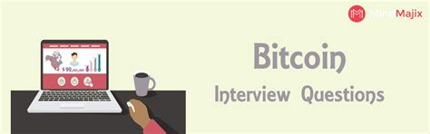 bitcoin questions the best bitcoin interview questions updated 2018