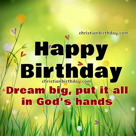Happy Birthday Big Quotes Happy Birthday Christian Quotes Be Strong And Brave