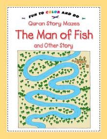 The Of Fish And Other Story Story Mazes Activity Book quran story mazes to color and do the of fish