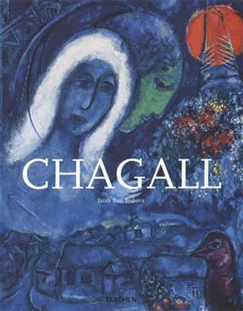 chagall taschen basic art 3822859907 chagall by jacob baal teshuva reviews discussion bookclubs lists