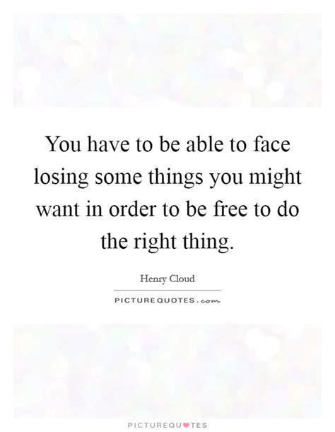 Things You Might Want To by Losing A Thing Quotes Sayings Losing A Thing Picture