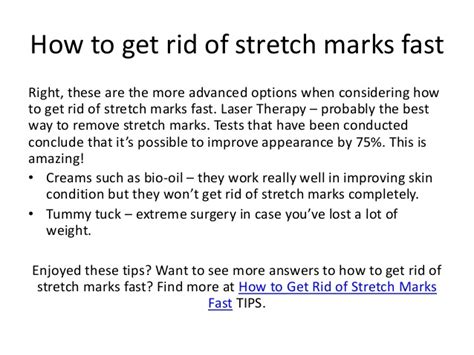 fast marks how to get rid of stretch marks fast