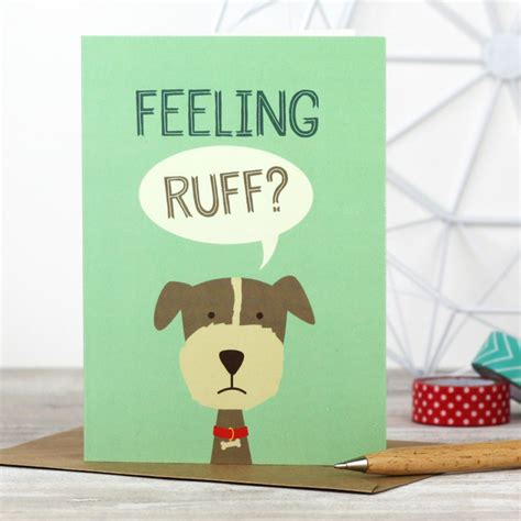 feeling ruff get well soon greeting card