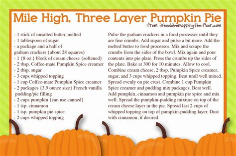 printable pumpkin recipes i should be mopping the floor mile high three layer