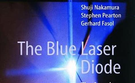 gan laser diode blue laser diode book with shuji nakamura the back ground story gerhard fasol