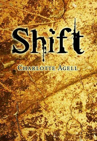 shift books shift by agell reviews discussion bookclubs