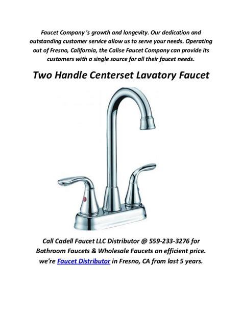 Calise Faucet by Cadell Faucet Distributor In Fresno