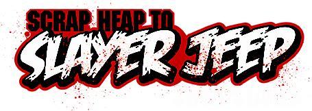 slayer jeep scrap heap to slayer jeep it roadworthy 4wd com