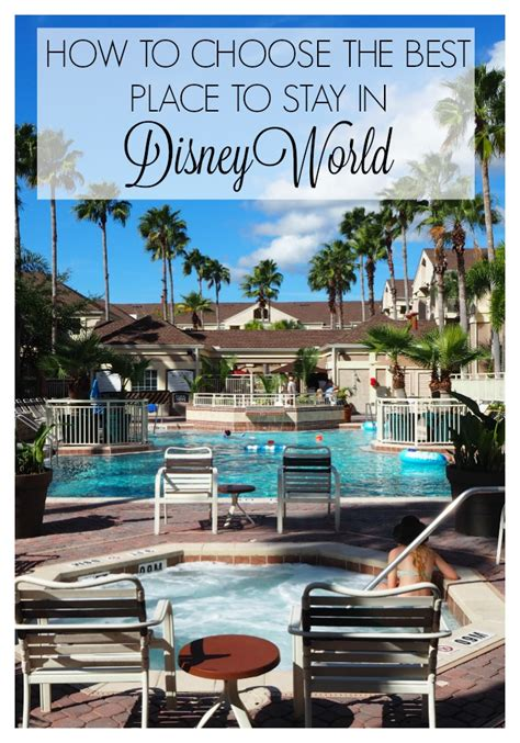 best place to stay in how to choose the best place to stay in disney world with