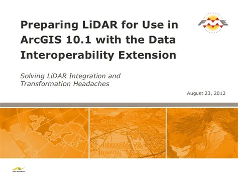 lidar tutorial arcgis 10 preparing lidar for use in arcgis 10 1 with the data