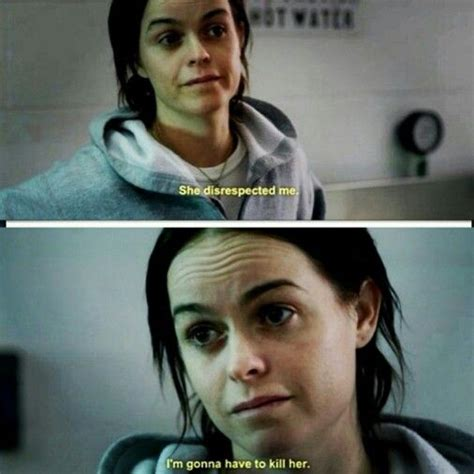 best 25 oitnb quotes ideas on pinterest what is oitnb
