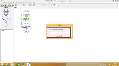 membuat flowchart dan program membuat flowchart dan menjalankan programnya dengan raptor