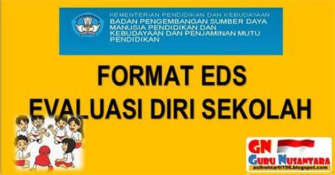 format evaluasi diri wakil kepala sekolah unduh format eds sekolah 2016 2017 file sekolah guru