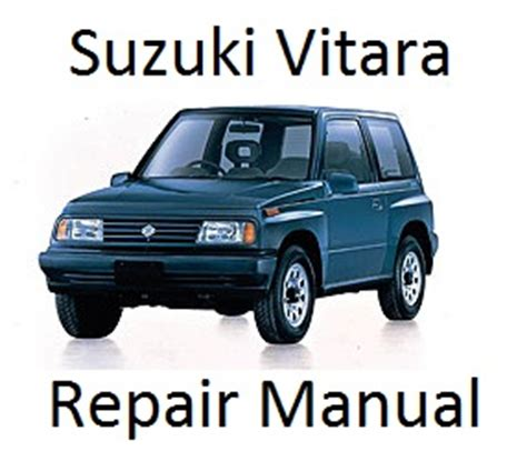 Suzuki Vitara Factory Service Repair Manuals