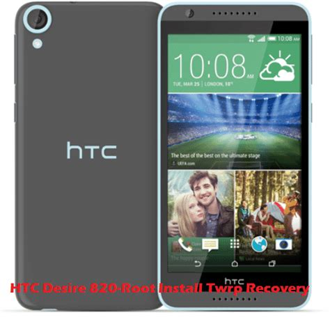 live themes for htc desire 820 htc desire 820 root install twrp recovery full guide