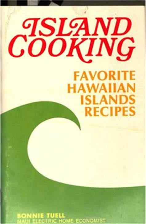hawaiian cuisine recipes of the hawaiian islands books 1000 images about vintage cookbooks text on
