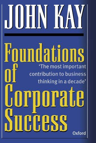 foundations of business books foundations of corporate success how business strategies