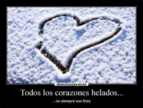 imagenes de corazones frios carteles corazones hielo frio desmotivaciones