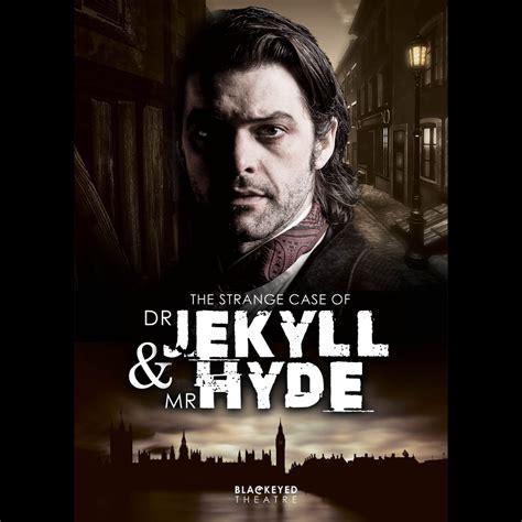 the strange of dr jekyll and mr hyde riassunto buy the strange of dr jekyll mr hyde tickets the