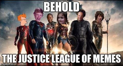 Justice Meme - justice league imgflip