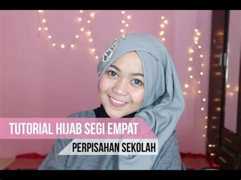 tutorial berhijab buat wisuda tutorial hijab perpisahan wisuda anak sekolah segi empat
