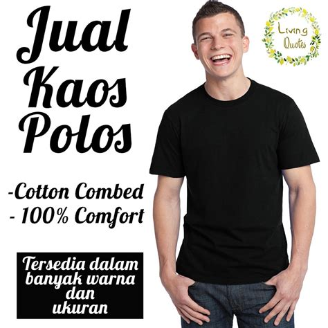 kaos polos baju polos keren murah adem shopee indonesia