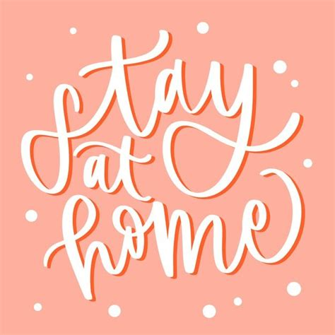 stay  home lettering concept
