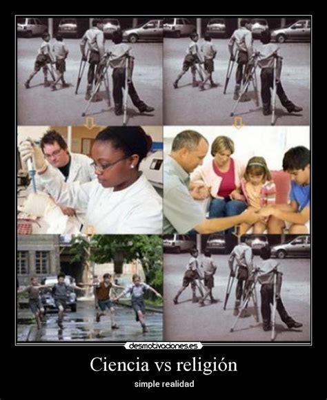 ciencia vs religi 243 n desmotivaciones