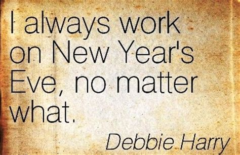 new year no work i always work on new year s no matter what by debbie