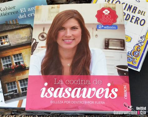 libro la cocina de isasaweis la cocina de isasaweis gastronom 237 a c 237 a