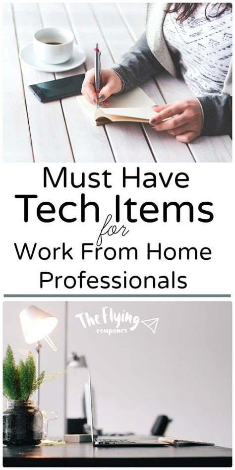 must have home items must have tech items for work from home professionals