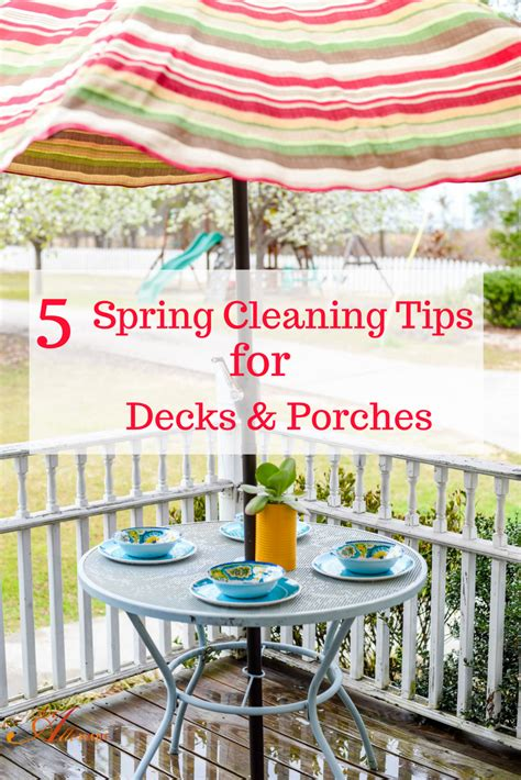 spring cleaning tips 2017 5 spring cleaning tips for decks and porches an alli event
