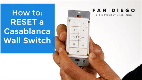 casablanca fan remote w 21 replacement casablanca wall switch reset fan diego youtube