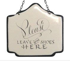 no shoes in the house sign 1000 ideas about no shoes sign on pinterest shoes off sign no shoes and remove