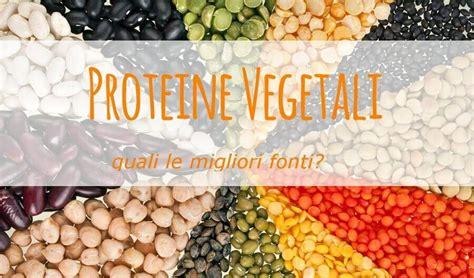 alimenti dieta vegana dieta vegana come assumere le proteine necessarie