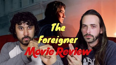 the foreigner film review the foreigner movie review youtube