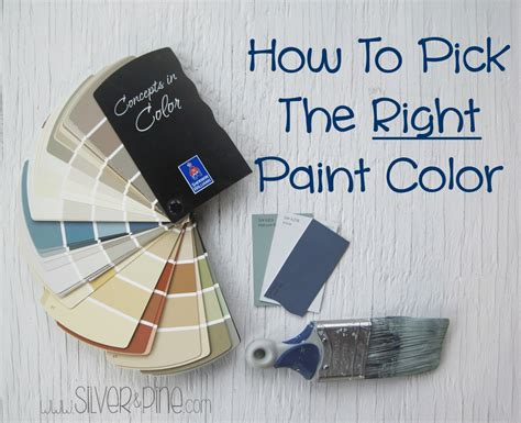 how to pick a paint color how to pick the right paint color silver and pine