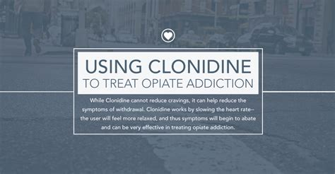 Using Clonidine For Detox by Using Clonidine To Treat Opiate Addiction