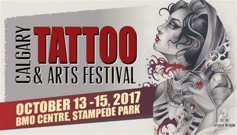 edmonton tattoo and arts festival 2016 the calgary tattoo arts festival october 2017