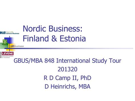 Mba In Finland For International Students by Ppt Nordic Business Finland Estonia Powerpoint