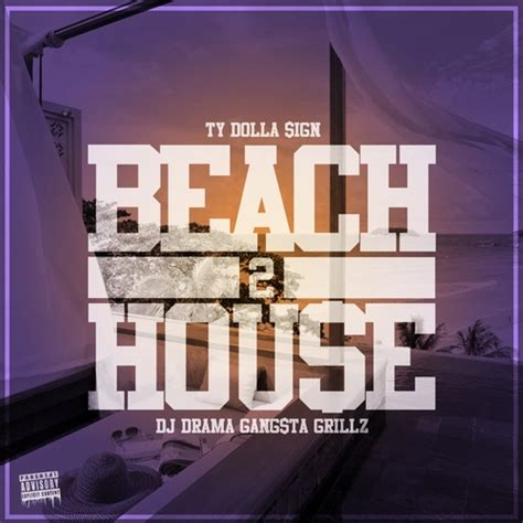 ty dolla sign beach house ty dolla sign ty beach house 2 hosted by dj drama mixtape stream download